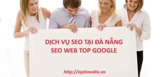 Dịch vụ SEO Top Google tại Đà Nẵng giá rẻ