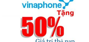 Khuyến mãi 50% giá trị thẻ nạp Vinaphone ngày 12/05/2016