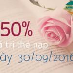 Viettel khuyến mãi 50% giá trị thẻ nạp ngày 30/9