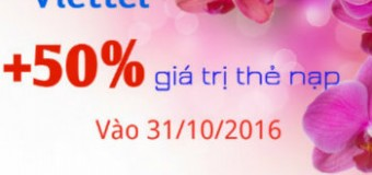 Viettel khuyến mãi 50% giá trị thẻ nạp ngày 31-10