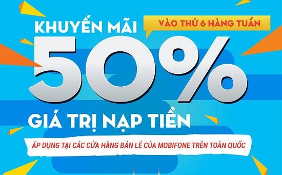 Khuyến mãi Mobifone tặng 50% giá trị thẻ nạp ngày thứ 6