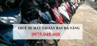 Cho thuê xe máy tại sân bay Đà Nẵng giá rẻ