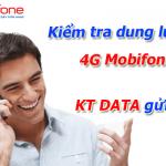 Cách kiểm tra dung lượng 4G Mobifone nhanh nhất