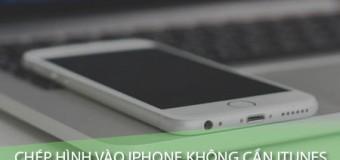 Hướng dẫn sao chép hình ảnh từ máy tính vào iPhone, iPad