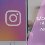 5 bước đơn giản để tải ảnh trên Instagram cho điện thoại Android, iPhone