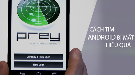 cach tim android bị mât