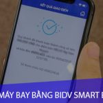 """Đặt vé máy bay bằng ứng dụng BIDV Smart Banking """"Siêu nhanh – siêu khủng"""""""
