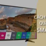 Hướng dẫn chặn quảng cáo trên Smart TiVi – Với từng hãng khác nhau