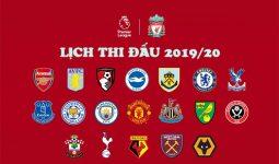 Lịch thi đấu bóng đá Ngoại Hạng Anh 2020