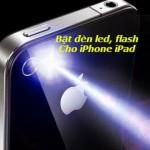 Cách bật đèn nháy trên điện thoại iPhone