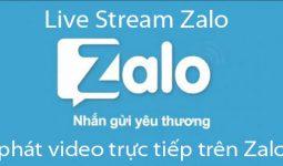live-stream-zalo-phat-video-truc-tiep-tren-zalo-1