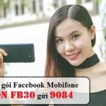 Cách đăng ký FB30 của Mobifone 2017 để lướt Facebook