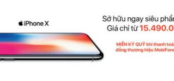 Thông tin chi tiết về chương trình ưu đãi bán iPhone X giá từ 15.490.000 của mobifone