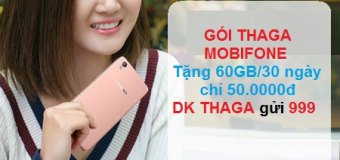 Đăng ký gói cước THAGA Mobifone nhận ngay 64GB data tốc độ cao dùng cho cả 3G/4G