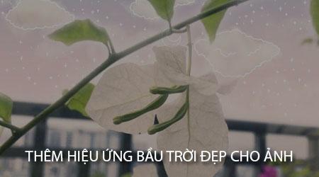 cach-them-hieu-ung-bau-troi-dep-cho-anh-voi-ung-dung-b612