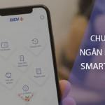 Làm thế nào để chuyển tiền ngân hàng BIDV SmartBanking trên điện thoại?