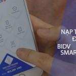 Hướng dẫn cách nạp thẻ điện thoại bằng BIDV SmartBanking