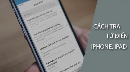 cach-tra-tu-dien-tren-iphone-ipad-chay-ios-11