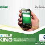Cách chuyển tiền ngân hàng Vietcombank từ điện thoại
