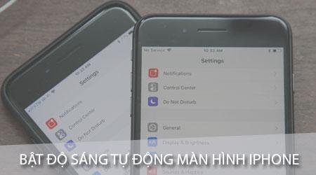 huong-dan-cach-bat-tat-do-sang-tu-dong-man-hinh-iphone
