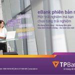 Hướng dẫn cách thứcchuyển tiền ngân hàng TPBank từ điện thoại