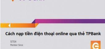 Hướng dẫn cách nạp tiền điện thoại online qua thẻ TPBank