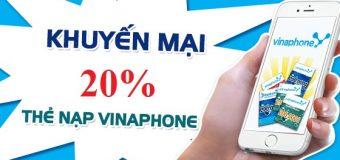 Vinaphone khuyến mãi thẻ nạp 20% trong ngày 27/07/2018