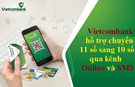 vietcombank hỗ trợ chuyển sim 11 số về 10 số