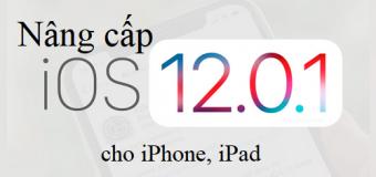Hướng dẫn cách nâng cấp iOS 12.0.1 Cho iPhone, iPad