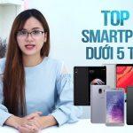 Top 5 điện thoại Smartphone 5 triệu chất nhất 2018