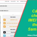 Hướng dẫn cách kiểm tra check imei Samsung Galaxy