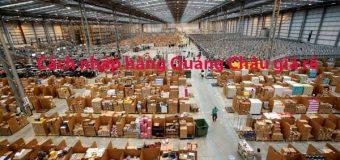 Cách nhập quần áo Quảng Châu giá sỉ về buôn bán