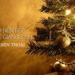 Bộ sưu tậphình nền Giáng Sinh, hình nền Noel cho điện thoại