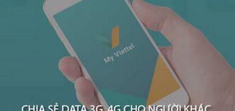Cách chia sẻ dung lượng 3G/4G Viettel cho thuê bao khác