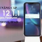 Cách nâng cấpiOS 12.1.1cho iPhone, iPad bằng iTunes và OTA
