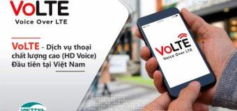 VoLTE là gì?Cách đăng ký dịch vụ VoLTE mạng Viettel