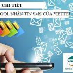 Chi tiết cước gọi, nhắn tin SMS của Viettel