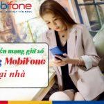 Hướng dẫn cách chuyển mạng giữ số sang Mobifone tại nhà