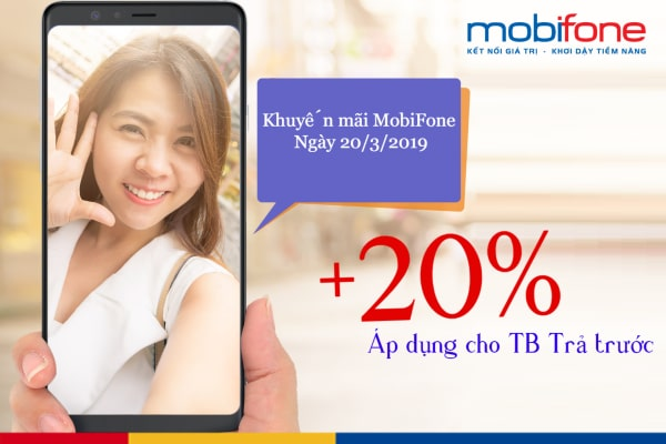 Mobifone khuyến mãi toàn quốc ngày 20/3/2019