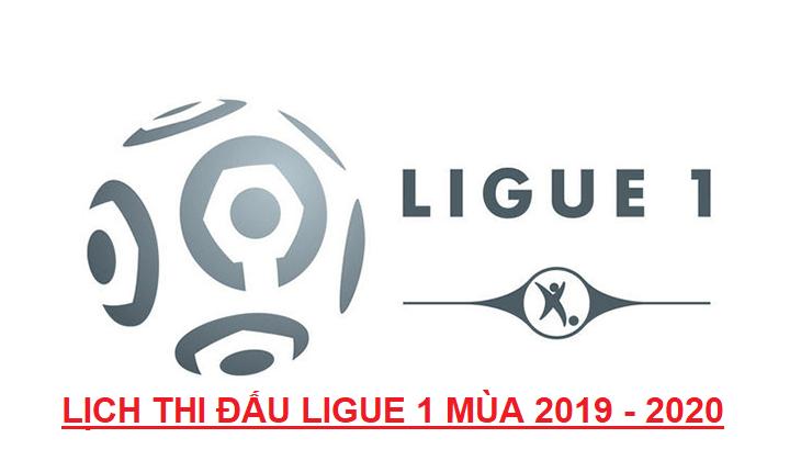 Lịch thi đấu bóng đá Pháp Ligue 1 2019 - 2020
