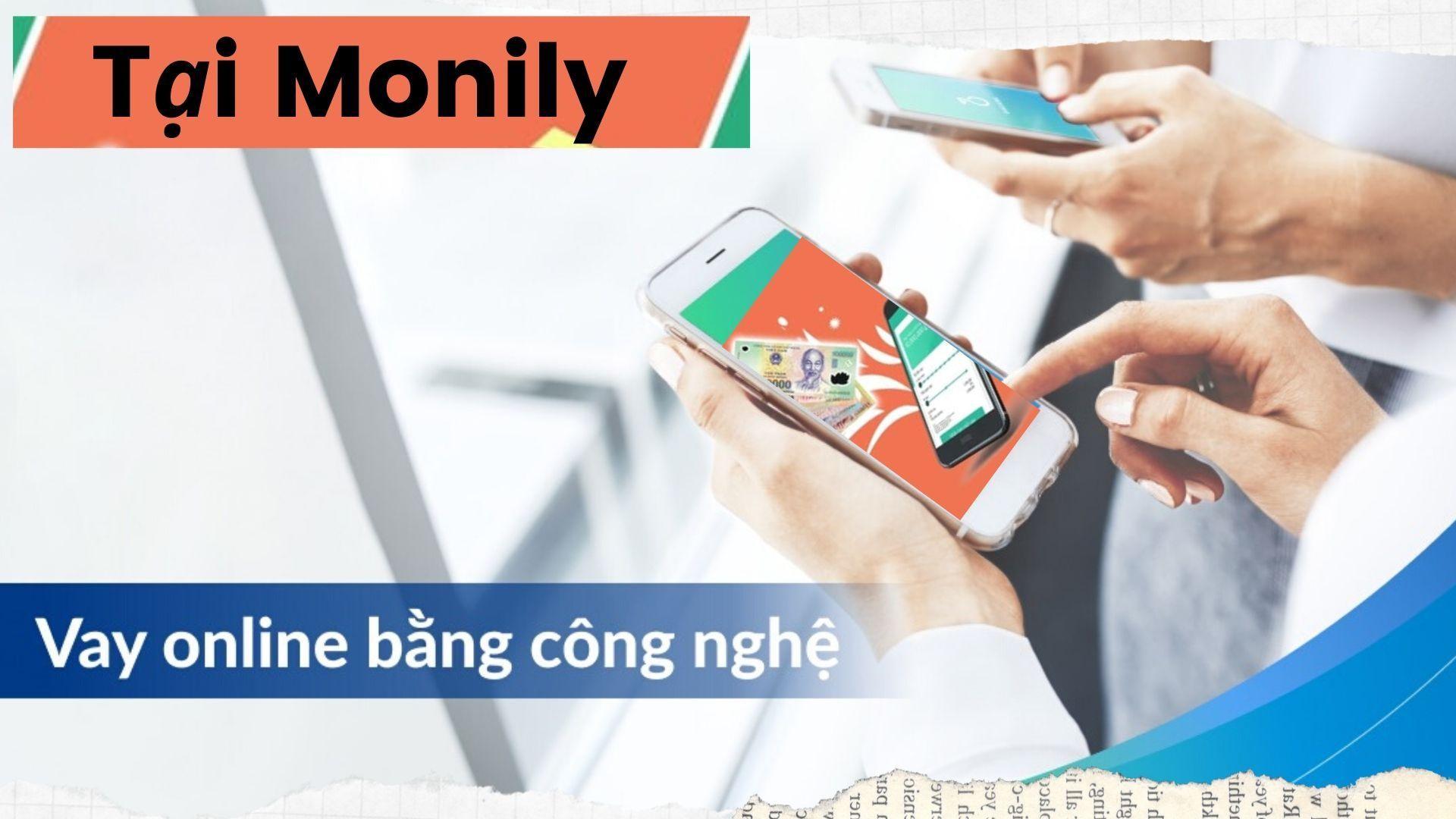 Giải pháp vay tiền Monily
